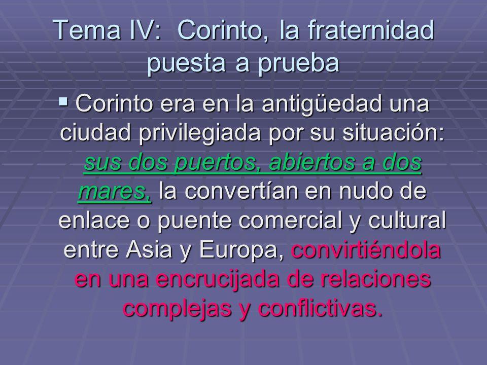 Tema IV: Corinto, la fraternidad puesta a prueba