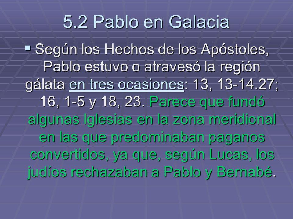 5.2 Pablo en Galacia