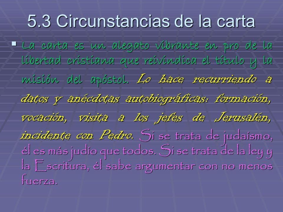 5.3 Circunstancias de la carta