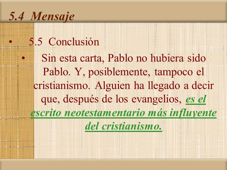 5.4 Mensaje 5.5 Conclusión.