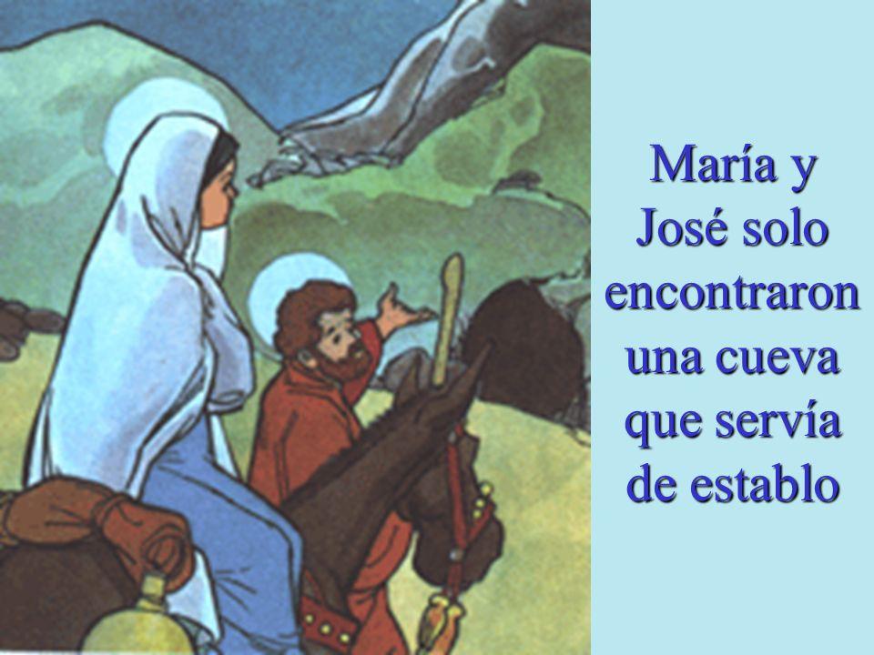 María y José solo encontraron una cueva que servía de establo