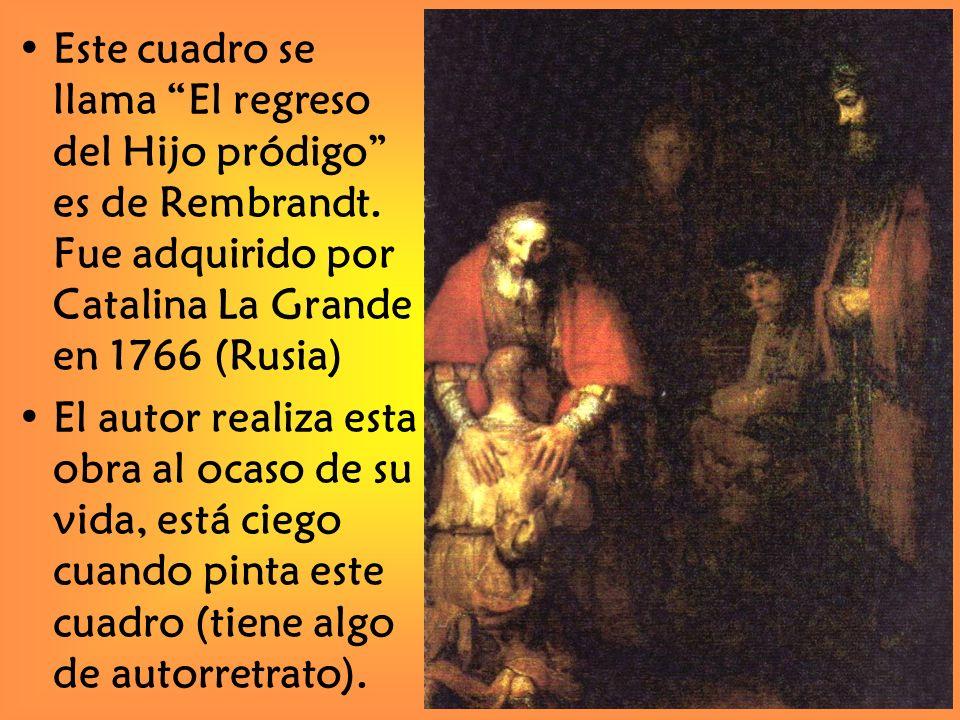 Este cuadro se llama El regreso del Hijo pródigo es de Rembrandt