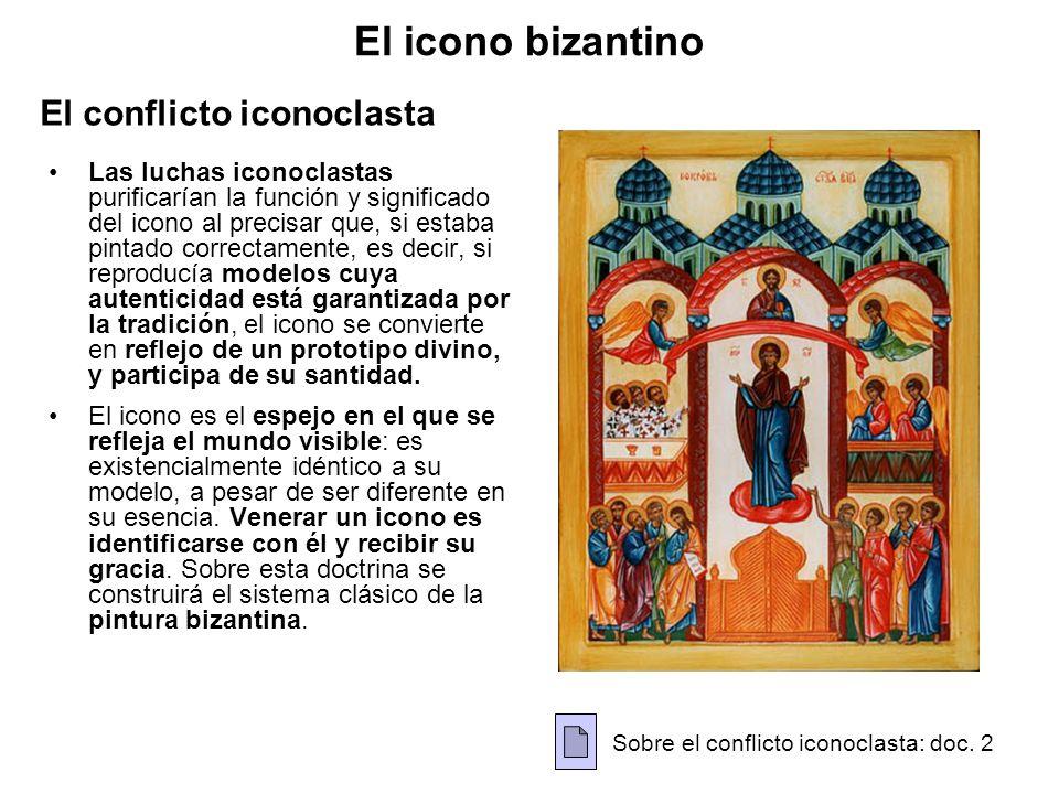El icono bizantino El conflicto iconoclasta