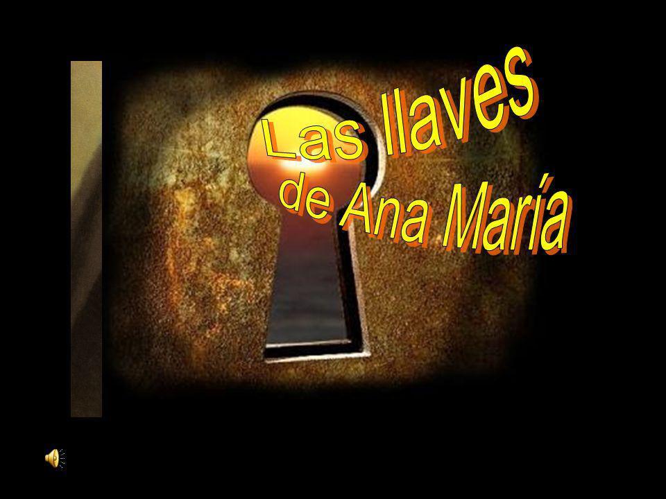 Las llaves de Ana María
