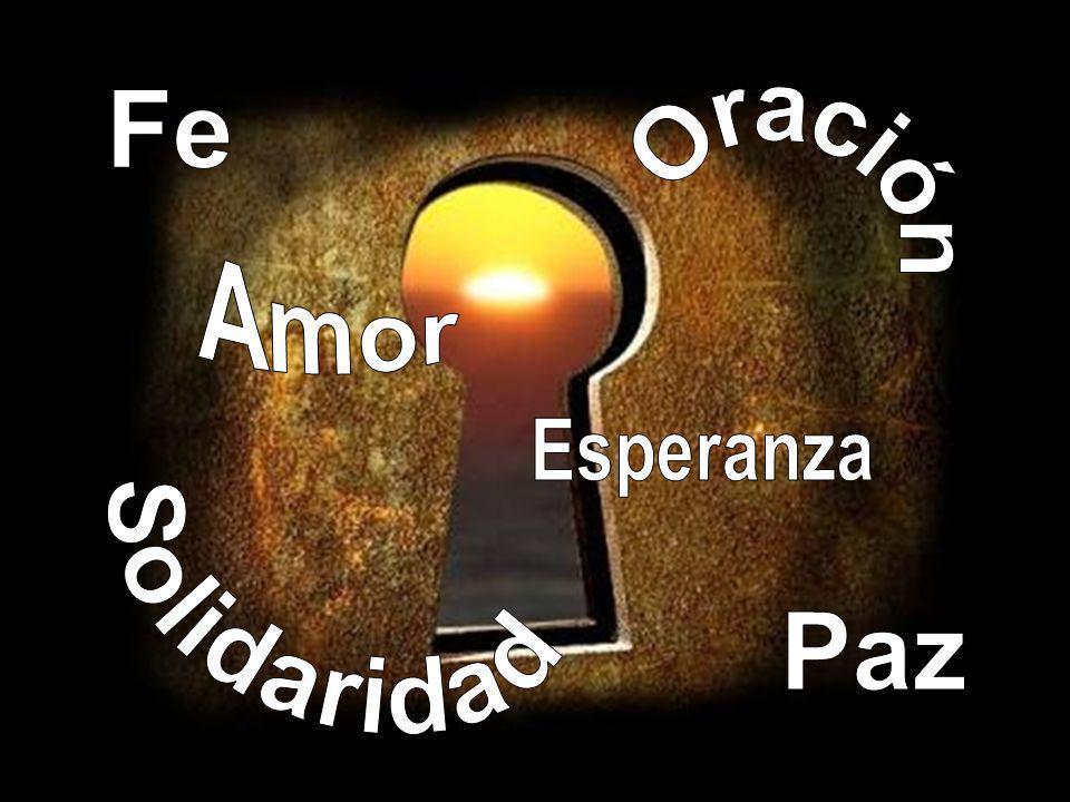 Fe Oración Amor Solidaridad Esperanza Paz