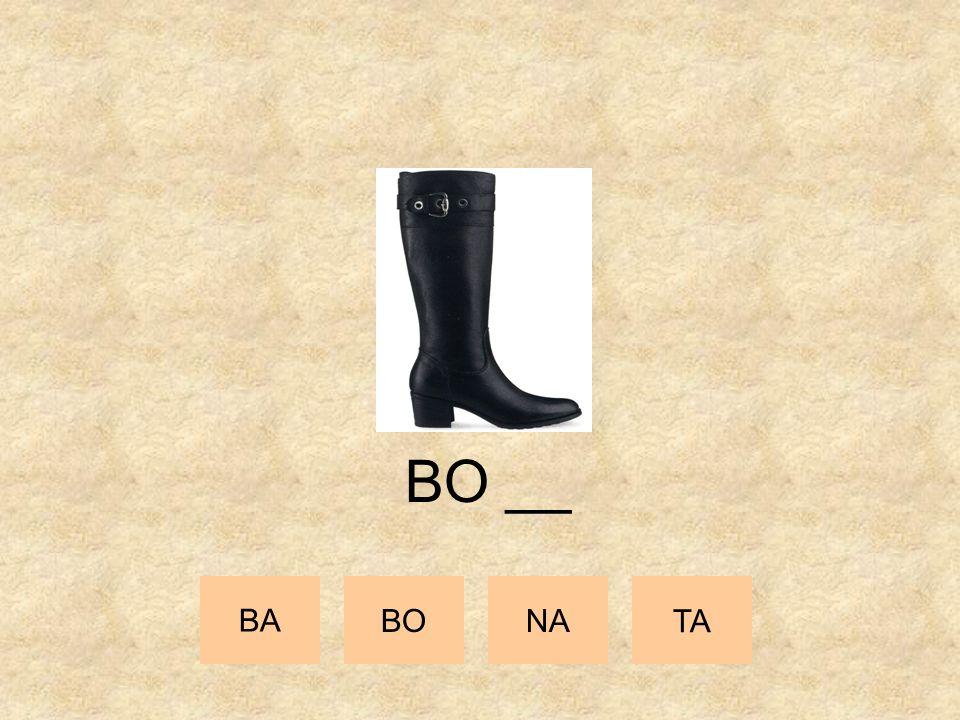 BO __ BA BO NA TA