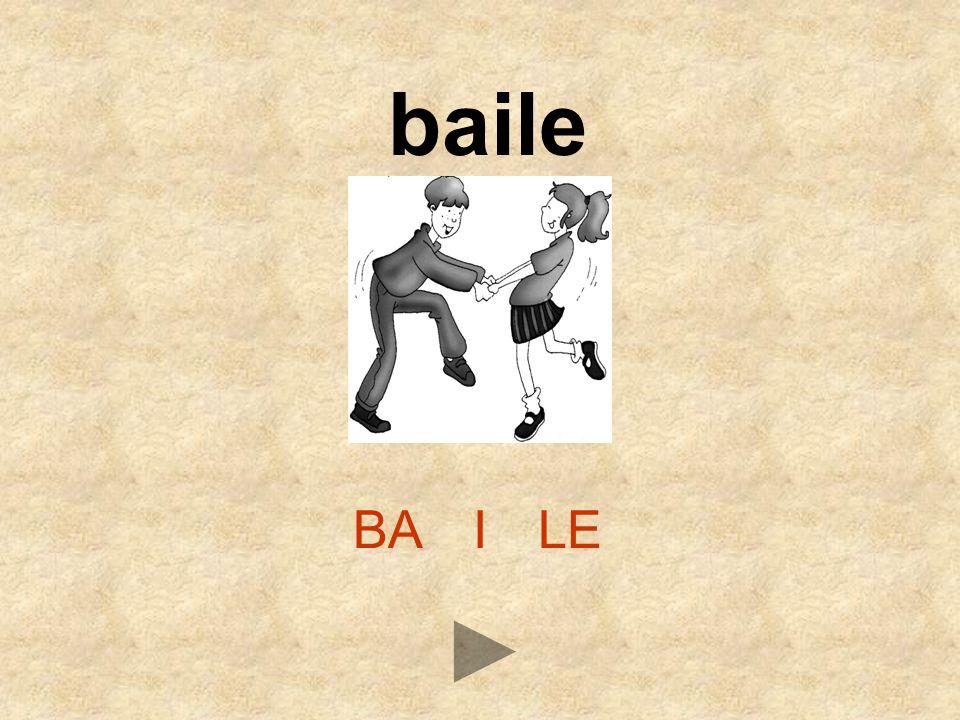 baile BA I LE