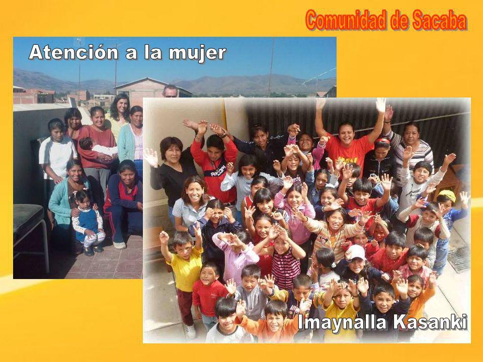 Comunidad de Sacaba Atención a la mujer Imaynalla Kasanki