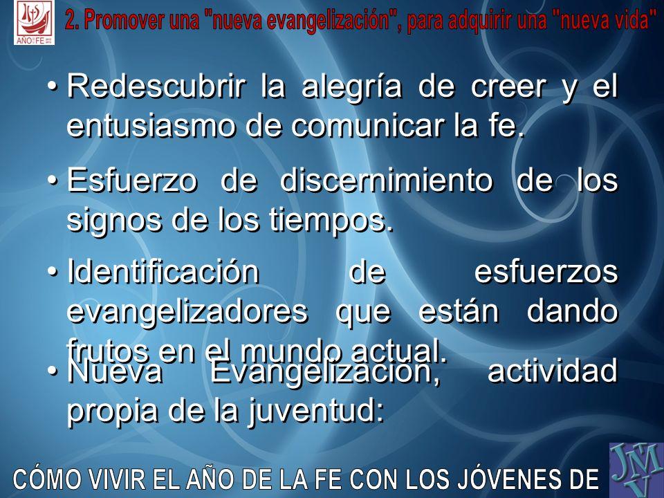 2. Promover una nueva evangelización , para adquirir una nueva vida
