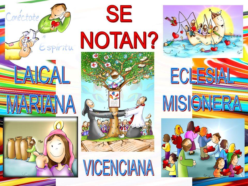 SE NOTAN LAICAL ECLESIAL MARIANA MISIONERA VICENCIANA 21