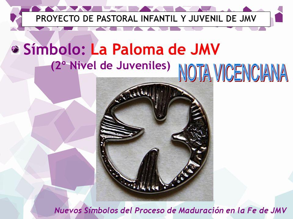PROYECTO DE PASTORAL INFANTIL Y JUVENIL DE JMV