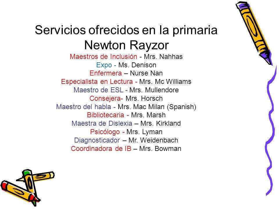 Servicios ofrecidos en la primaria Newton Rayzor