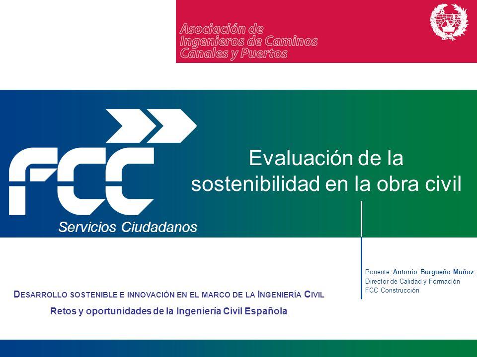 Evaluación de la sostenibilidad en la obra civil