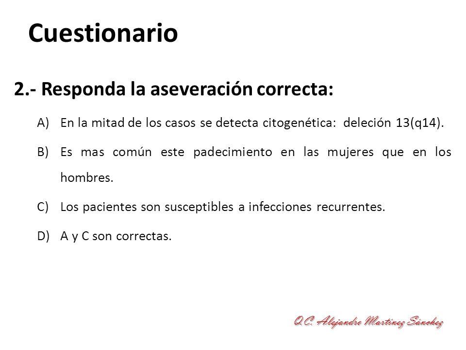 Cuestionario 2.- Responda la aseveración correcta: