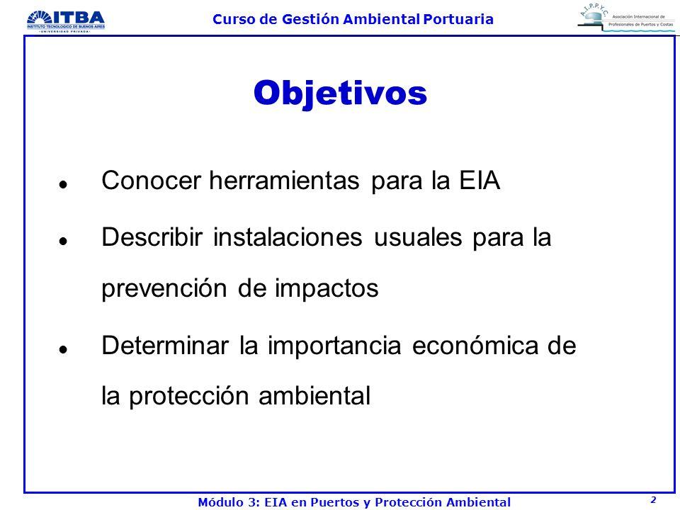 Objetivos Conocer herramientas para la EIA