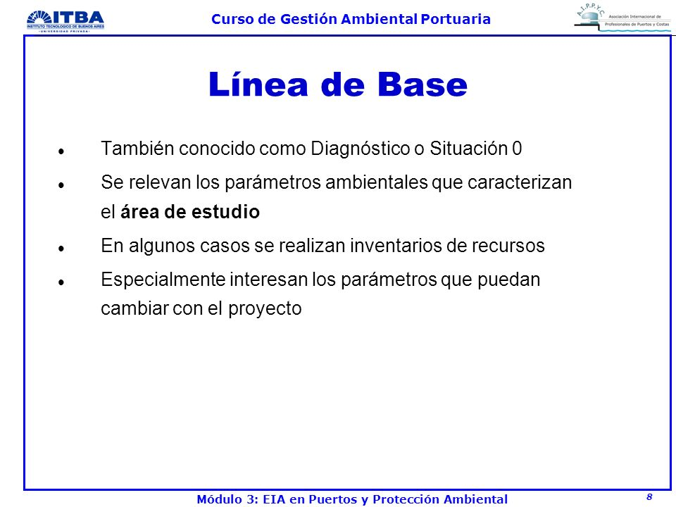 Línea de Base También conocido como Diagnóstico o Situación 0