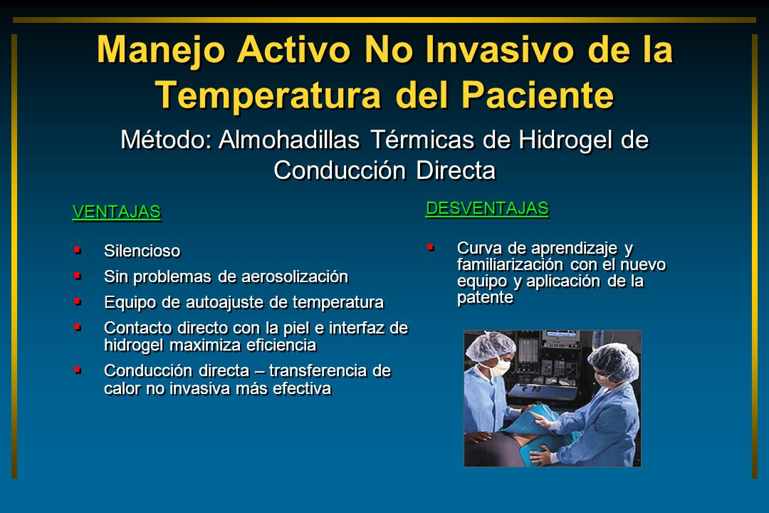Manejo Activo No Invasivo de la Temperatura del Paciente