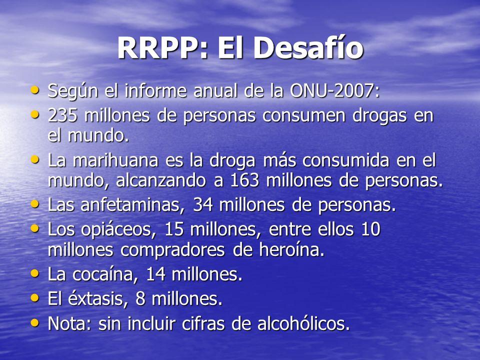 RRPP: El Desafío Según el informe anual de la ONU-2007: