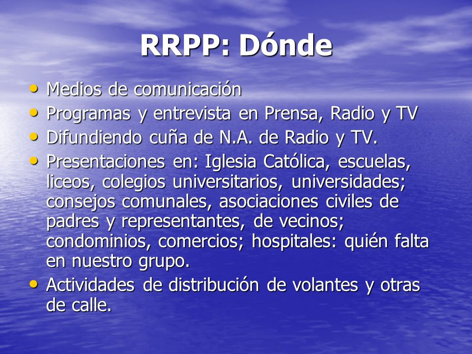 RRPP: Dónde Medios de comunicación