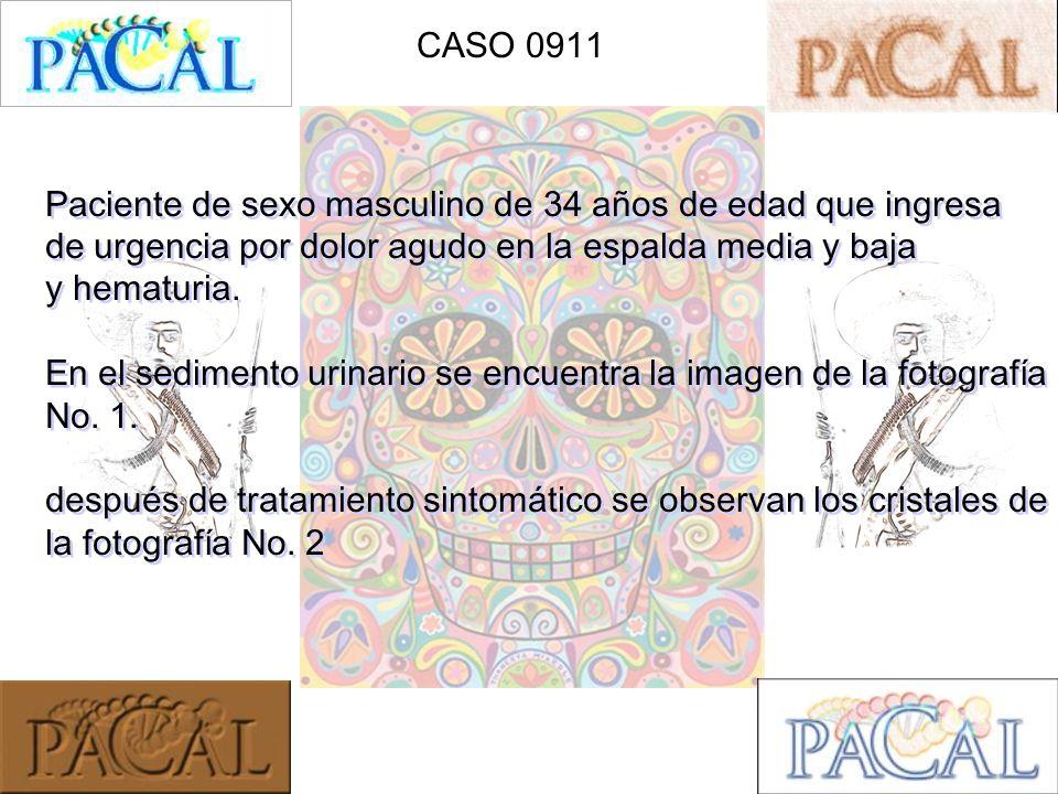 CASO 0911 Paciente de sexo masculino de 34 años de edad que ingresa. de urgencia por dolor agudo en la espalda media y baja.
