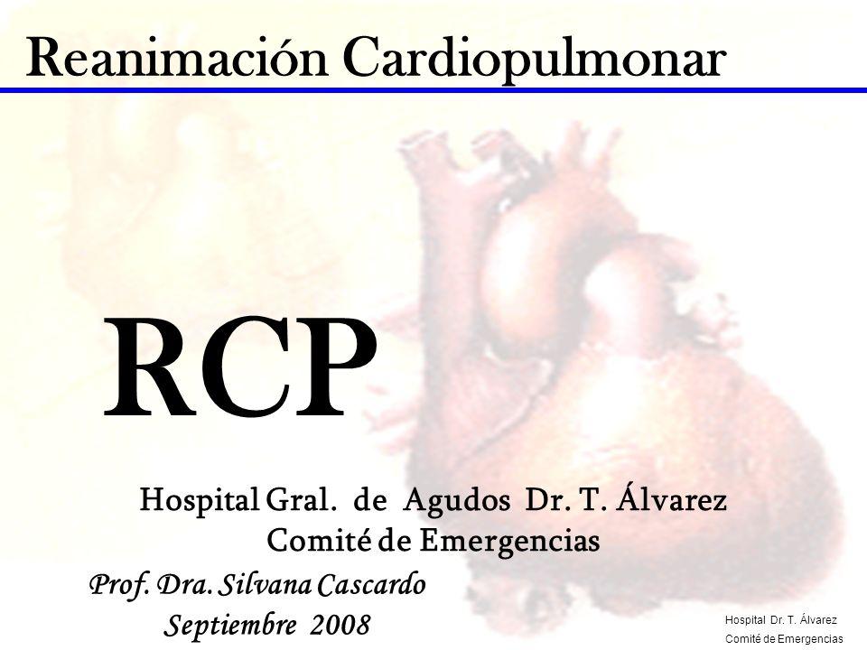 Reanimación Cardiopulmonar Hospital Gral. de Agudos Dr. T. Álvarez