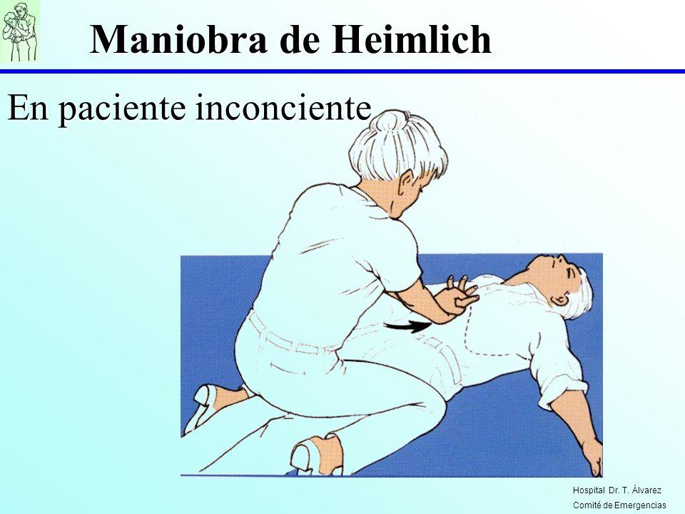 Maniobra de Heimlich En paciente inconciente Hospital Dr. T. Álvarez