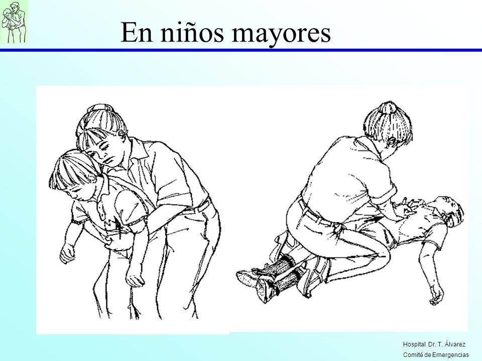 En niños mayores Hospital Dr. T. Álvarez Comité de Emergencias