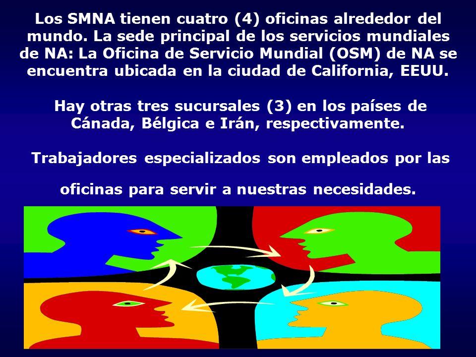 Los SMNA tienen cuatro (4) oficinas alrededor del mundo