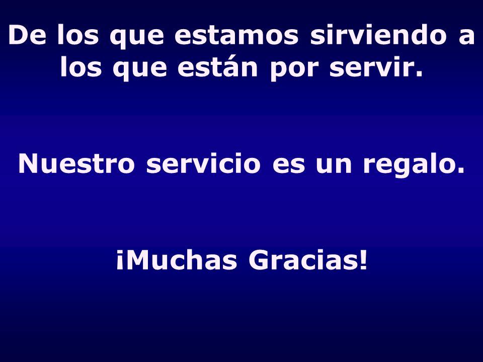 De los que estamos sirviendo a los que están por servir