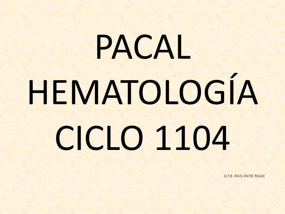 PACAL HEMATOLOGÍA CICLO 1104
