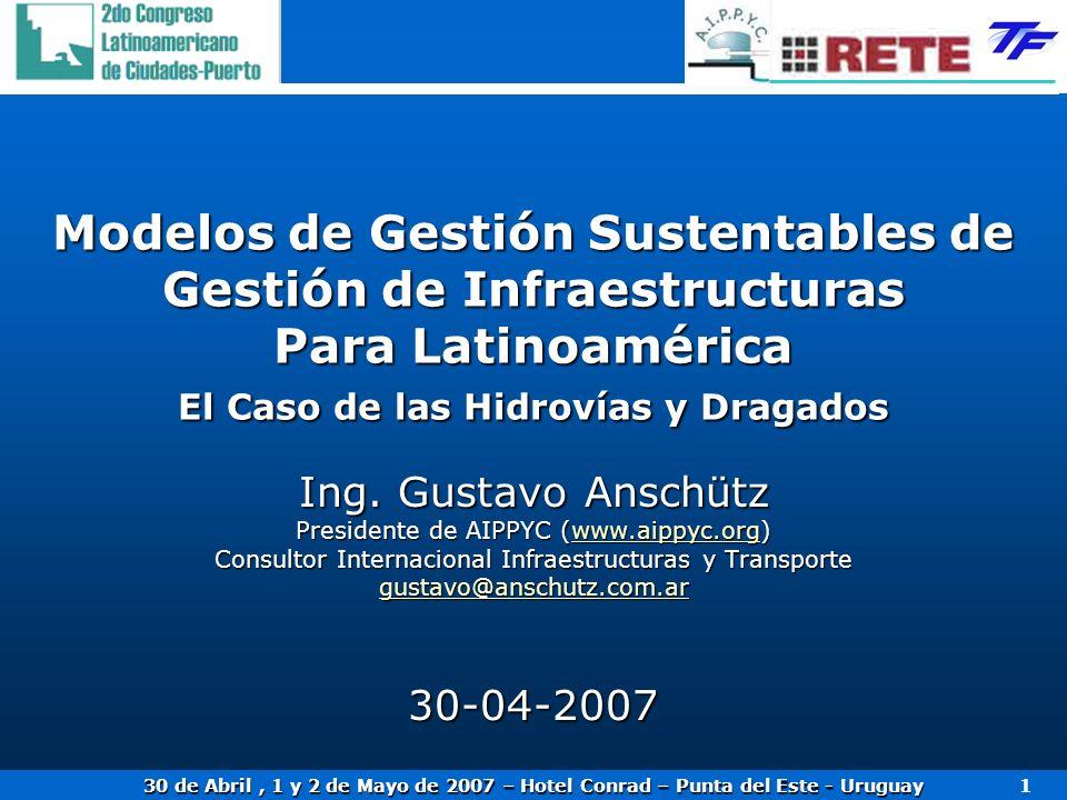 Modelos de Gestión Sustentables de Gestión de Infraestructuras Para Latinoamérica El Caso de las Hidrovías y Dragados