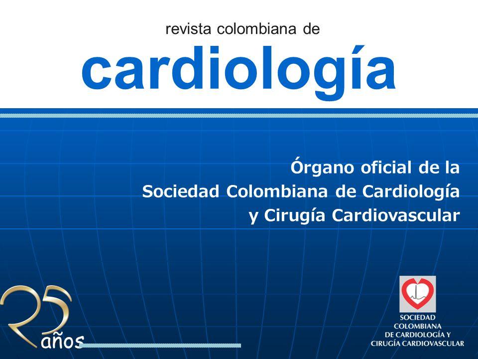 cardiología Órgano oficial de la Sociedad Colombiana de Cardiología