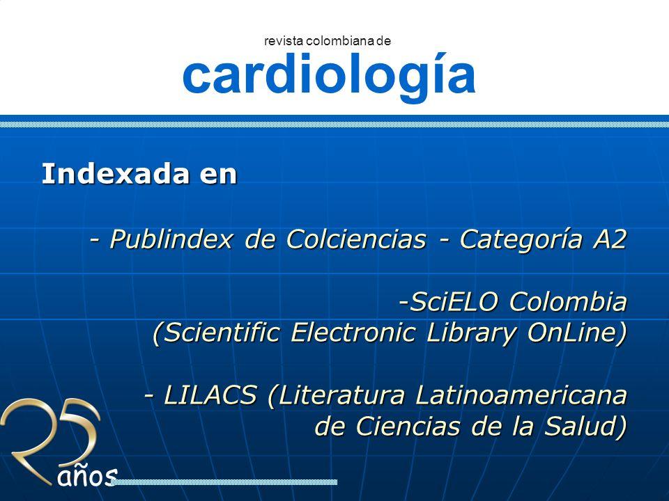 Indexada en - Publindex de Colciencias - Categoría A2 SciELO Colombia