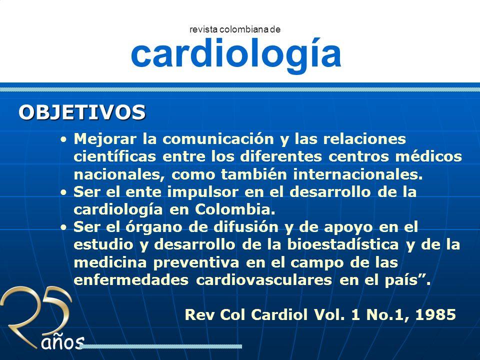 OBJETIVOS Mejorar la comunicación y las relaciones científicas entre los diferentes centros médicos nacionales, como también internacionales.