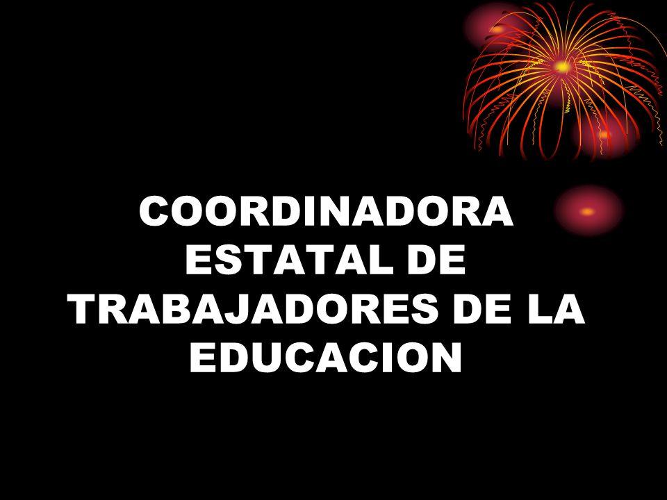 COORDINADORA ESTATAL DE TRABAJADORES DE LA EDUCACION