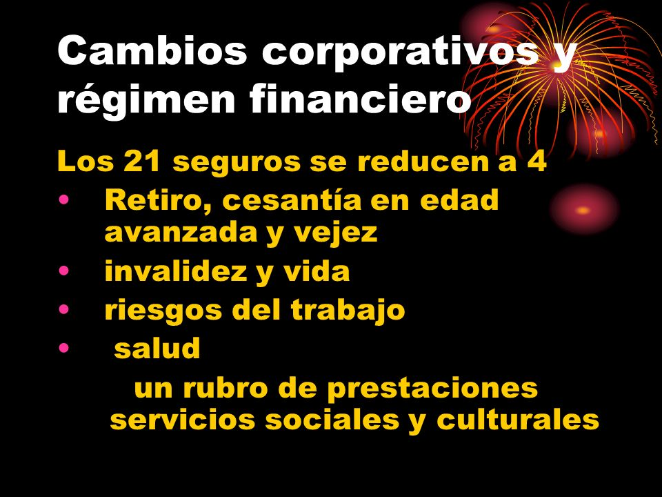Cambios corporativos y régimen financiero