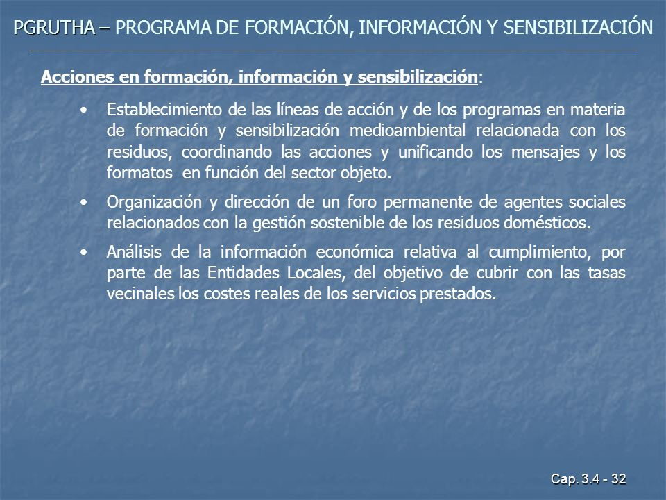 PGRUTHA – PROGRAMA DE FORMACIÓN, INFORMACIÓN Y SENSIBILIZACIÓN