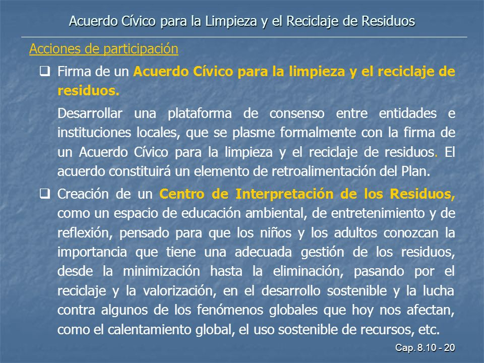 Acuerdo Cívico para la Limpieza y el Reciclaje de Residuos