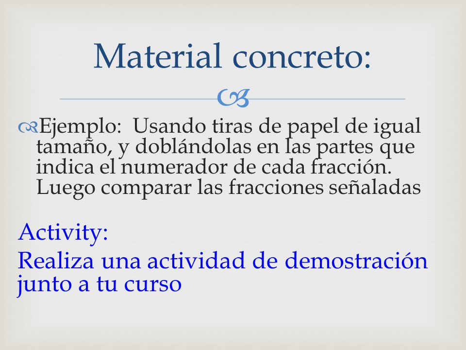 Material concreto: Activity:
