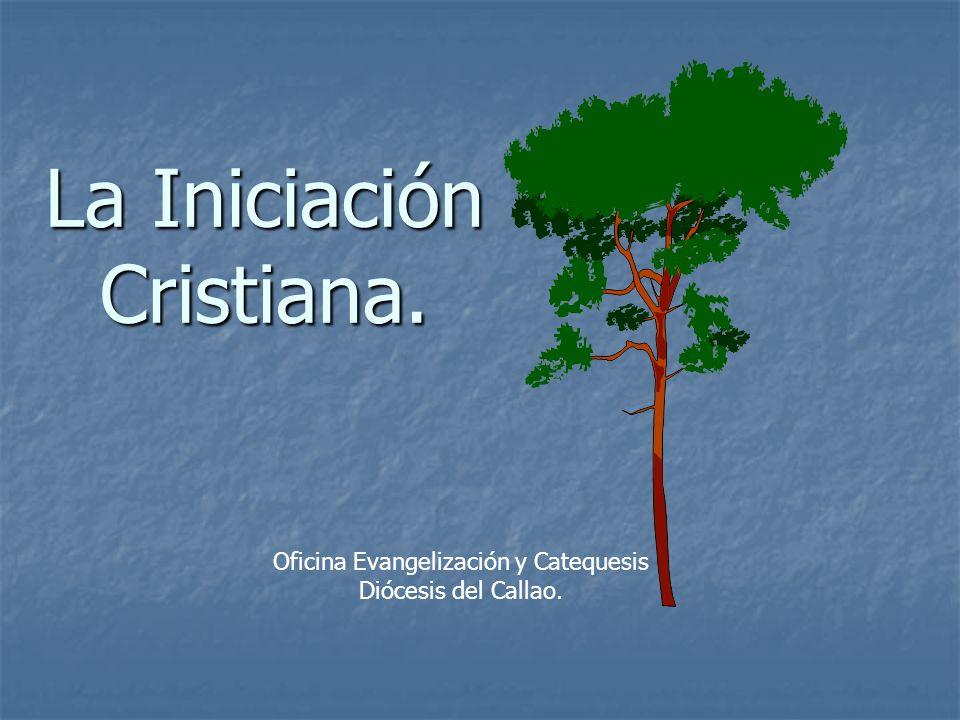 La Iniciación Cristiana.