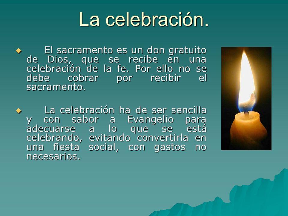 La celebración.