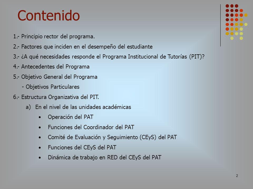 Contenido 1.- Principio rector del programa.