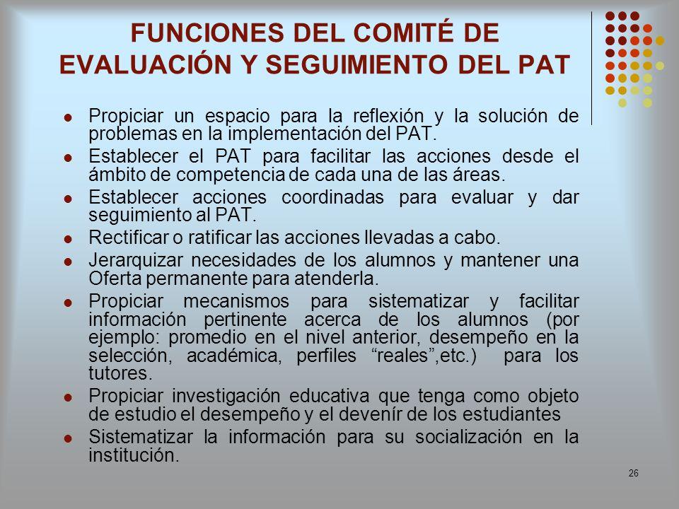 FUNCIONES DEL COMITÉ DE EVALUACIÓN Y SEGUIMIENTO DEL PAT
