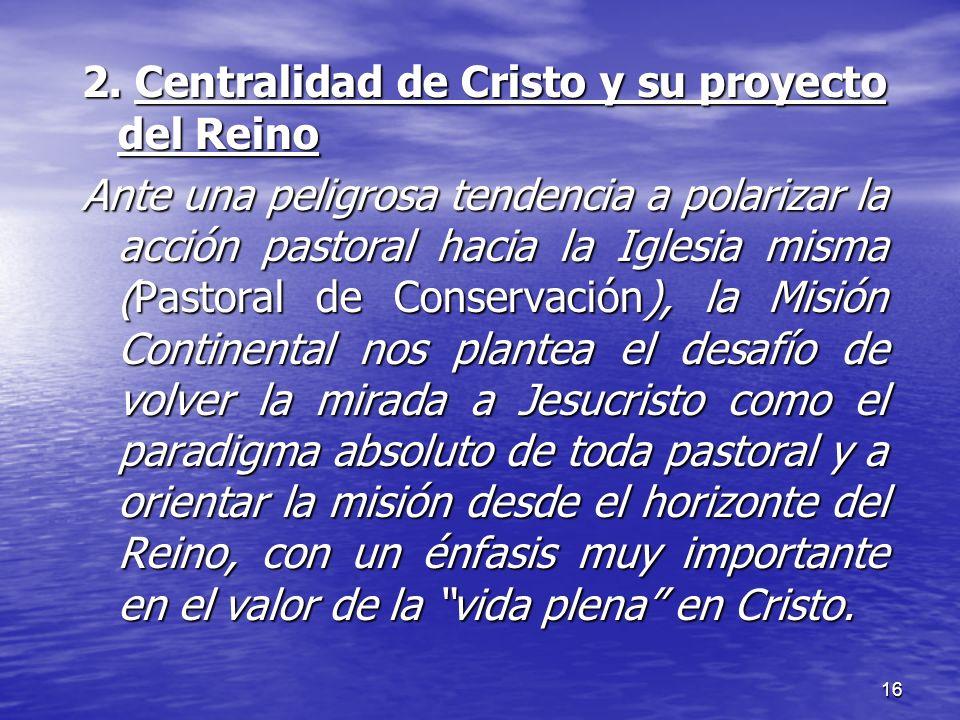 2. Centralidad de Cristo y su proyecto del Reino