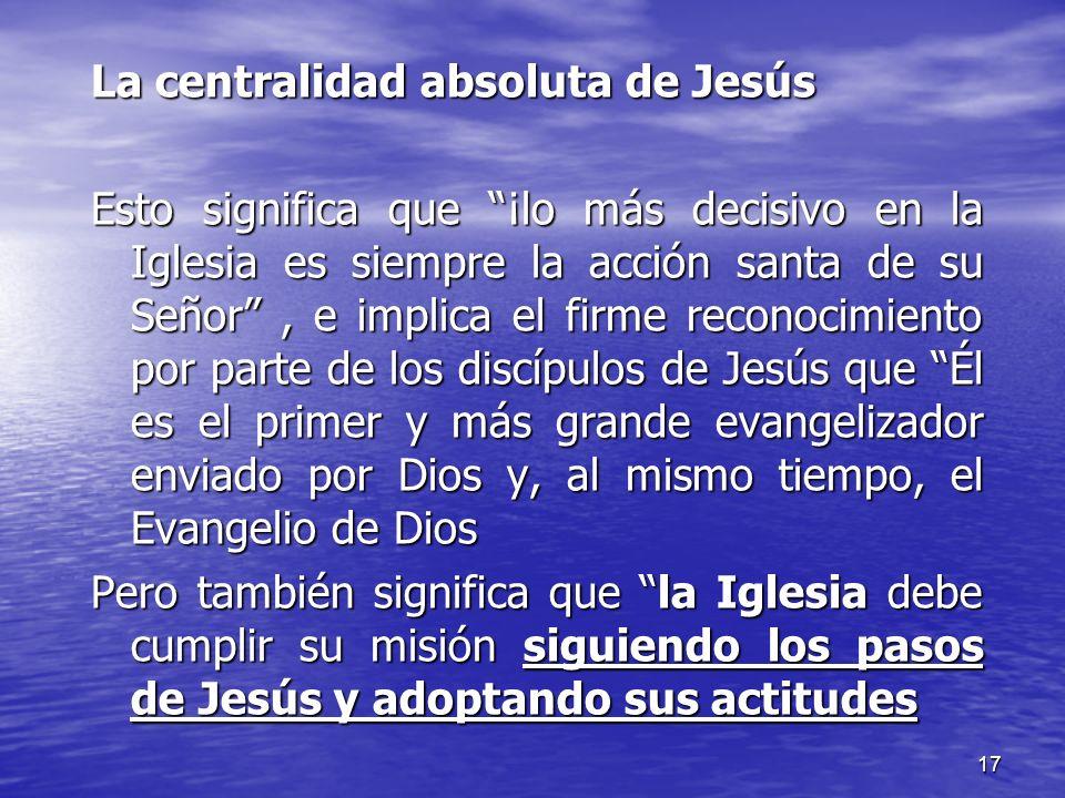 La centralidad absoluta de Jesús