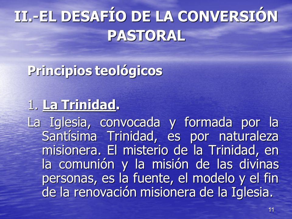 II.-EL DESAFÍO DE LA CONVERSIÓN PASTORAL