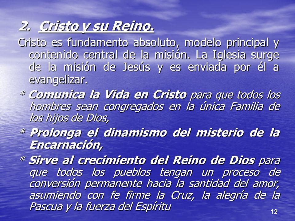 2. Cristo y su Reino.