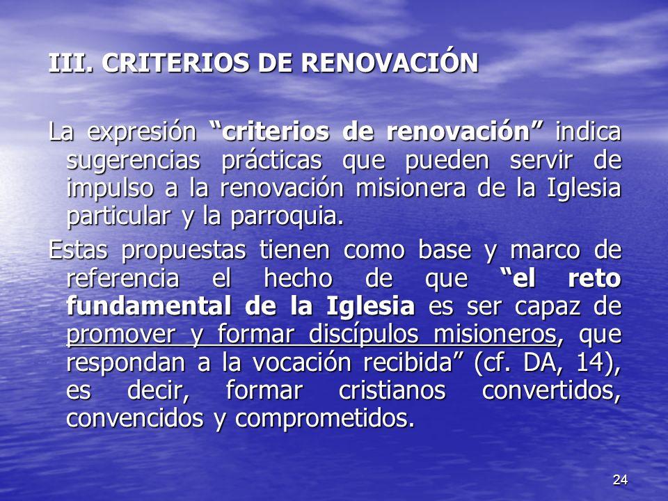 III. CRITERIOS DE RENOVACIÓN