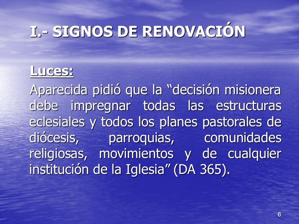 I.- SIGNOS DE RENOVACIÓN