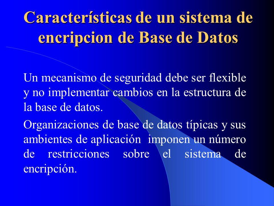 Características de un sistema de encripcion de Base de Datos